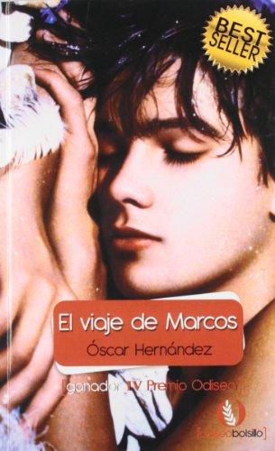 9788492609475: El viaje de marcos (Spanish Edition)