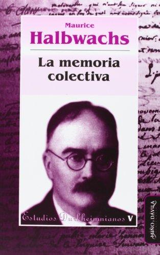 9788492613229: La Memoria Colectiva