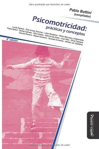 9788492613625: PSICOMOTRICIDAD PRACTICAS Y CONCEPTOS (Spanish Edition)
