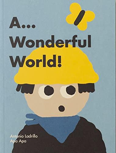 9788492615179: A... WONDERFUL WORLD! [Próxima aparición]