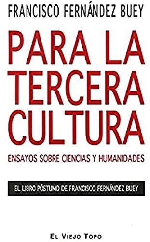 9788492616053: Para La Tercera Cultura