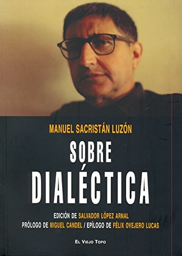 9788492616282: Sobre dialectica/ About Dialectics (Spanish Edition)