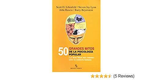9788492616534: 50 Grandes Mitos De La Psicologia Popular
