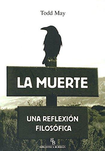 9788492616718: La muerte: Una reflexión filosófica