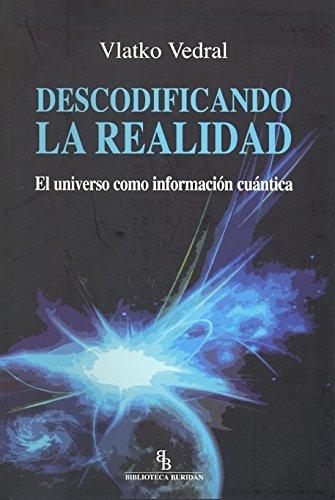 9788492616930: Descodificando la realidad: El universo como información cuántica