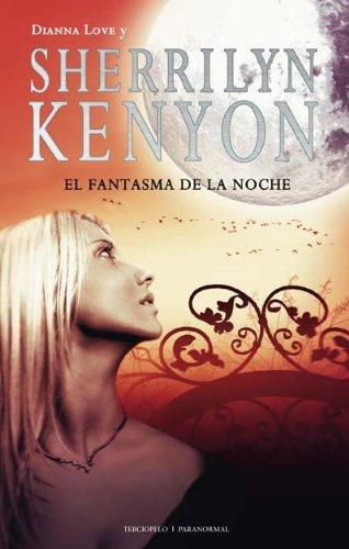 9788492617111: Fantasma De La Noche,El (Romantica Paranormal)