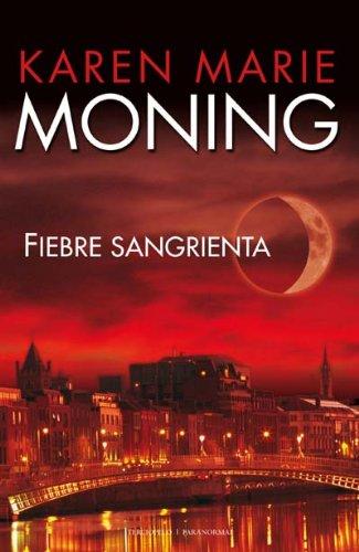 9788492617142: Fiebre Sangrienta (Romantica Paranormal)