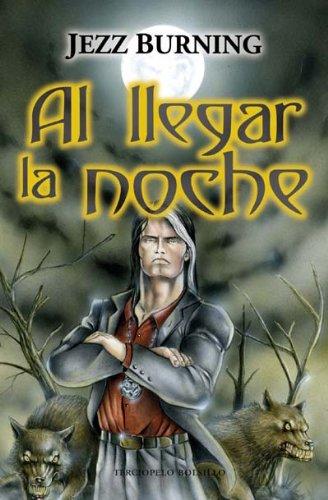 9788492617166: Al llegar la noche (Spanish Edition)