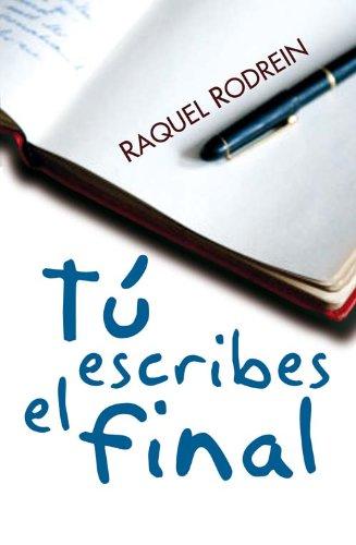 9788492617388: TU ESCRIBES EL FINAL (Premio Terciopelo) (Spanish Edition)