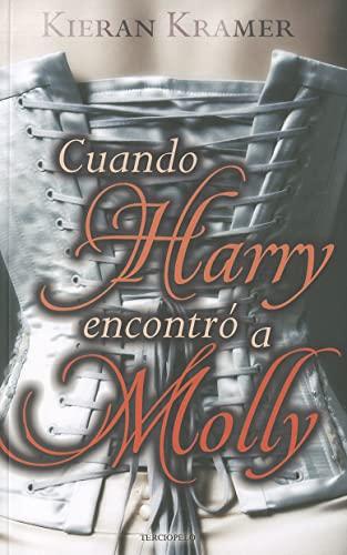 9788492617708: Cuando Harry encontro a Molly (Spanish Edition)