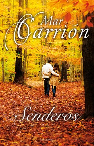Senderos (Spanish Edition): Mar Carrion