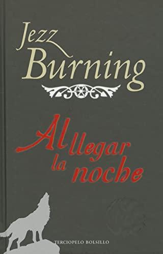 9788492617999: Al llegar la noche (Spanish Edition) (Terciopelo Bolsillo)