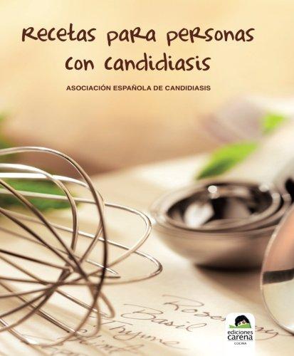 9788492619153: Recetas Para Personas Con Candidiasis (Ensayo)