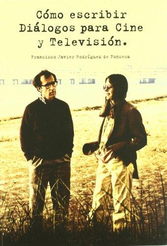 9788492626168: Como escribir. Dialogos para cine y television (Spanish Edition)