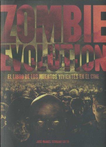 Zombie Evolution: el libro de los muertos: Serrano Cueto, José
