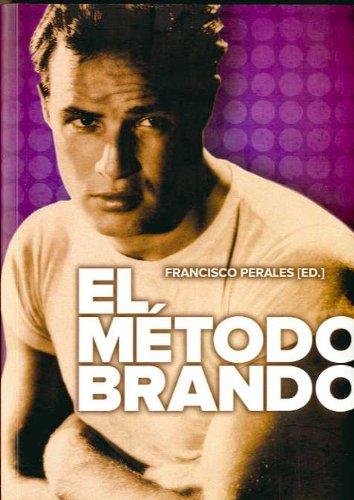 9788492626342: El método Brando
