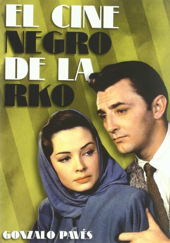 9788492626694: El cine negro de la RKO (Cine (t & B))
