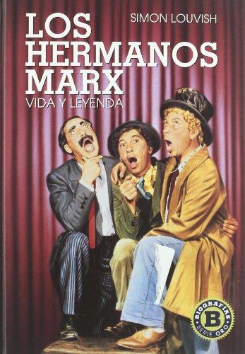 9788492626779: Los Hermanos Marx: Vida y Leyenda