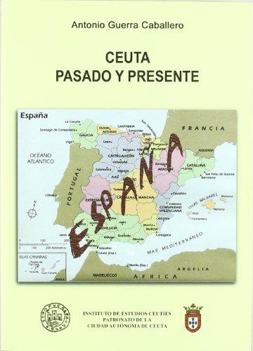 9788492627158: Ceuta, pasado y presente