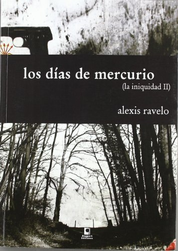 9788492628612: Los dias de mercurio (la iniquidadii)