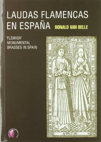 9788492629411: LAUDAS FLAMENCAS EN ESPAA FLEMISH MONUMENTAL BRASSES IN SPAIN