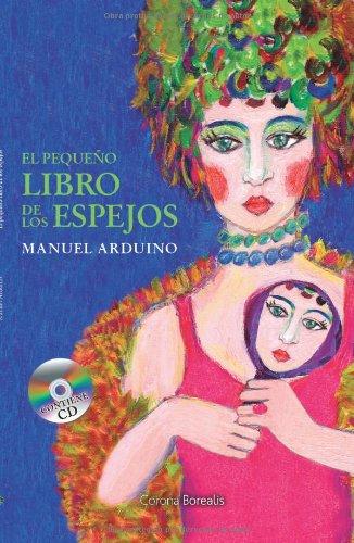 El pequeño libro de los espejos: Manuel Arduino