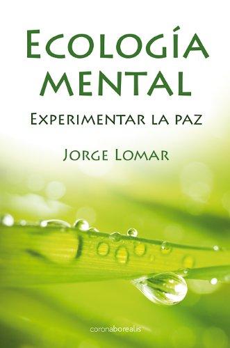 9788492635542: Ecologia Mental (Autoayuda)