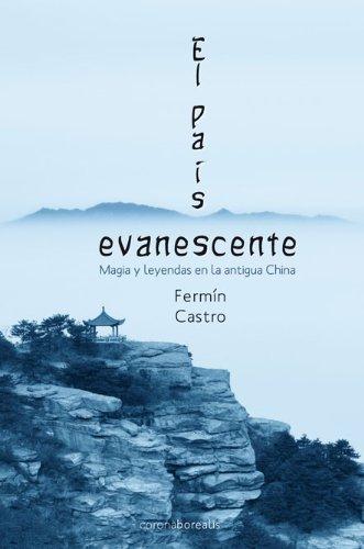 El pais evanescente, mitos y leyendas de: Castro, Fermin