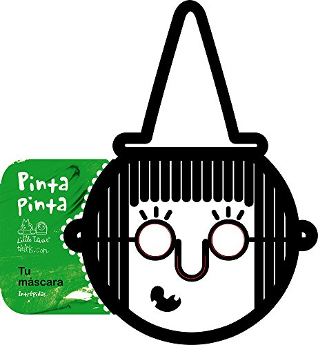 9788492636815: Pinta pinta. Tu máscara. Intrépidas (Spanish Edition)