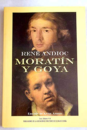 9788492639298: Moratin y goya