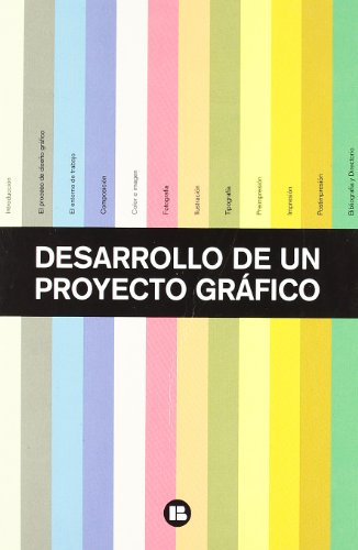 9788492643325: Desarrollo de un proyecto grafico