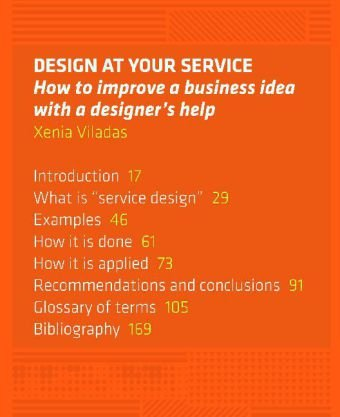 9788492643561: Design At Your Service: How To Improve A Business Idea With A Designers's Help