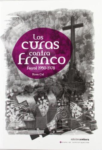 9788492644476: CURAS CONTRA FRANCO, LOS