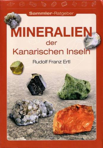 9788492648450: Mineralien der Kanarischen Inseln [Minerals of the Canary Islands]