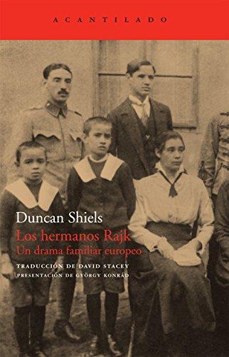 9788492649082: Los hermanos Rajk: Un drama familiar europeo (El Acantilado)