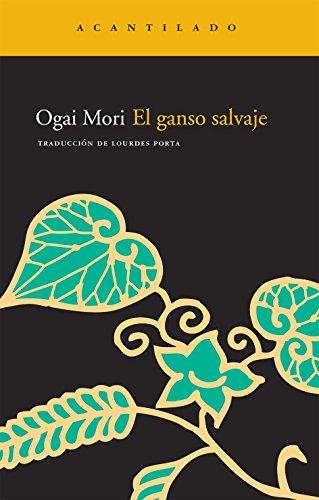 El ganso salvaje (8492649151) by Ogai Mori