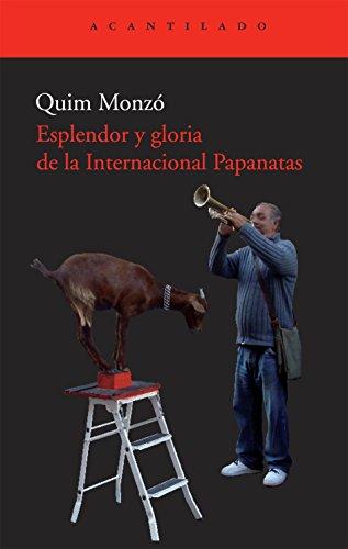 9788492649334: Esplendor y gloria de la internacional Papanatas