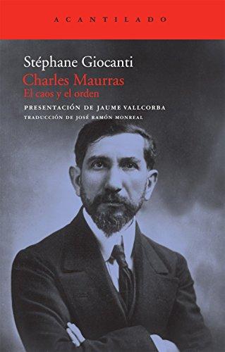 9788492649341: Charles Maurras: El caos y el orden (El Acantilado)