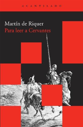 9788492649549: Para leer a Cervantes (Acantilado Bolsillo)