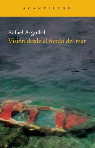 9788492649594: Visión desde el fondo del mar (Narrativa del Acantilado)