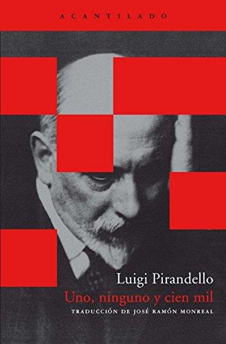 Uno, ninguno y cien mil (849264978X) by Luigi Pirandello