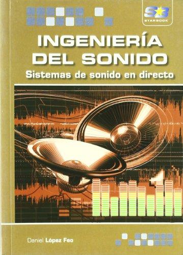 9788492650149: Ingeniería del Sonido. Sistemas de Sonido en Directo