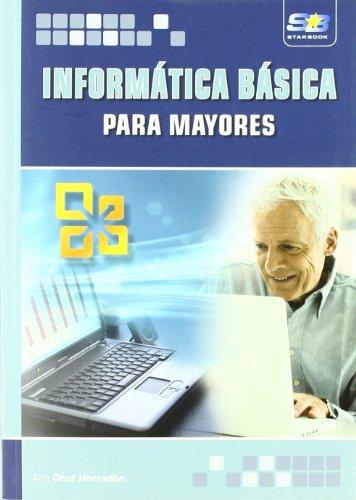 9788492650644: Informática básica para mayores