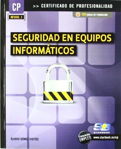 9788492650767: Seguridad en Equipos Informaticos (Mf0486_3)
