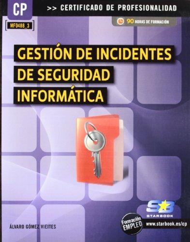 9788492650774: Gestion de Incidentes de Seguridad Informatica (Mf0488_3)