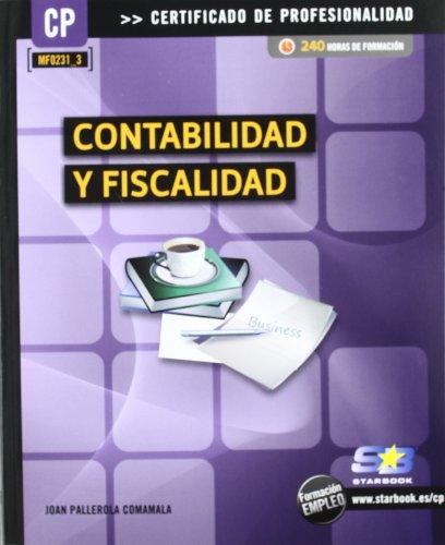 9788492650989: Contabilidad y fiscalidad (MF0231_3)