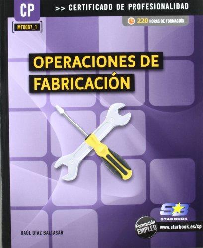 9788492650996: OPERACIONES DE FABRICACION