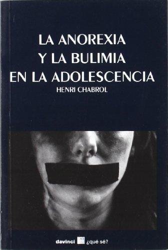 9788492651009: La anorexia y la bulimia en la adolescencia