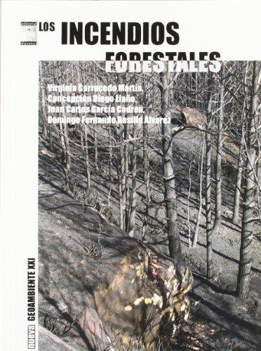 9788492651047: Los incendios forestales