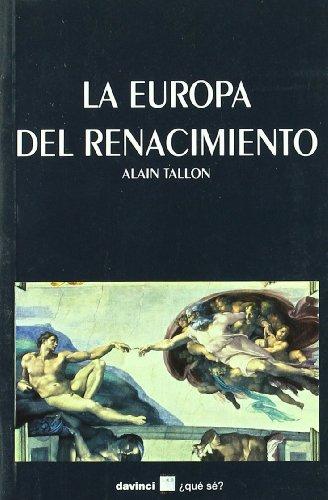 La Europa del renacimiento: Tallon, Alain; Seoane Cegarra, Alba